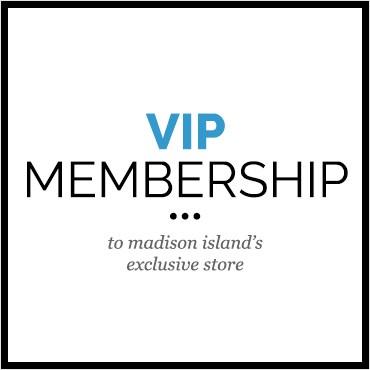 Madison Island VIP Membership - 1 Year